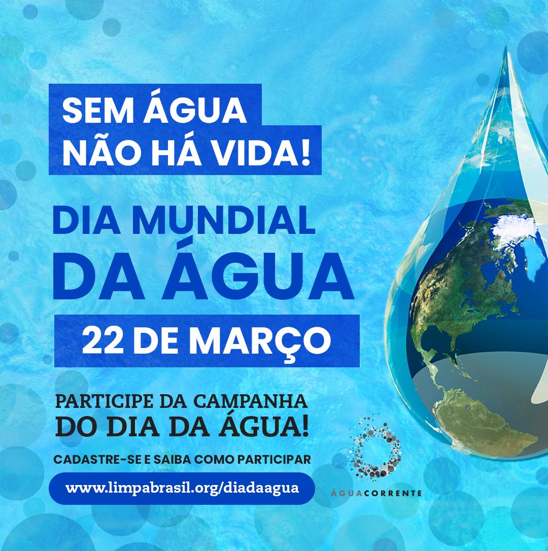 Participe! Dia Mundial da Água
